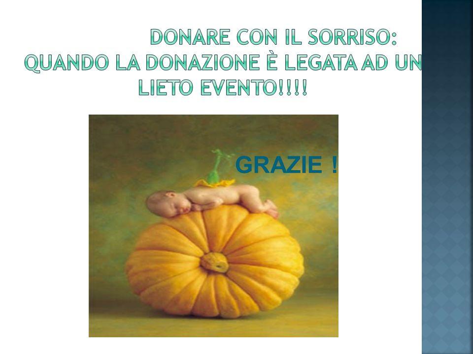 Donare con il sorriso: quando la donazione è legata ad un lieto evento!!!!
