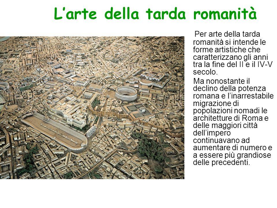 L'arte della tarda romanità