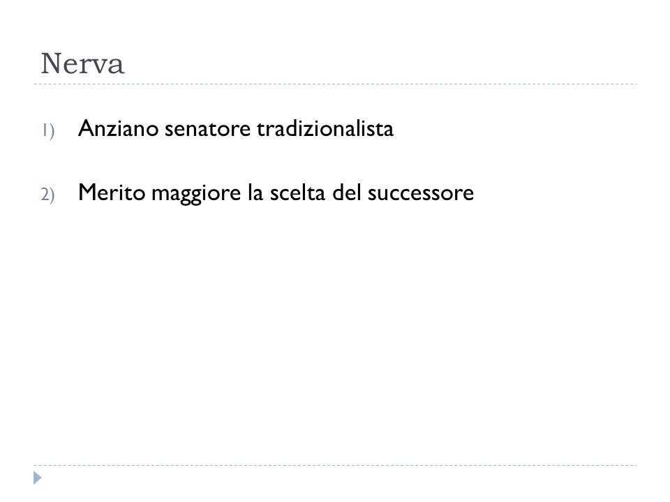 Nerva Anziano senatore tradizionalista