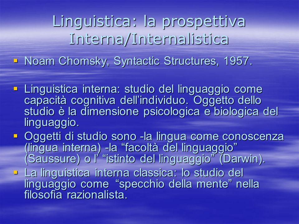 Linguistica: la prospettiva Interna/Internalistica
