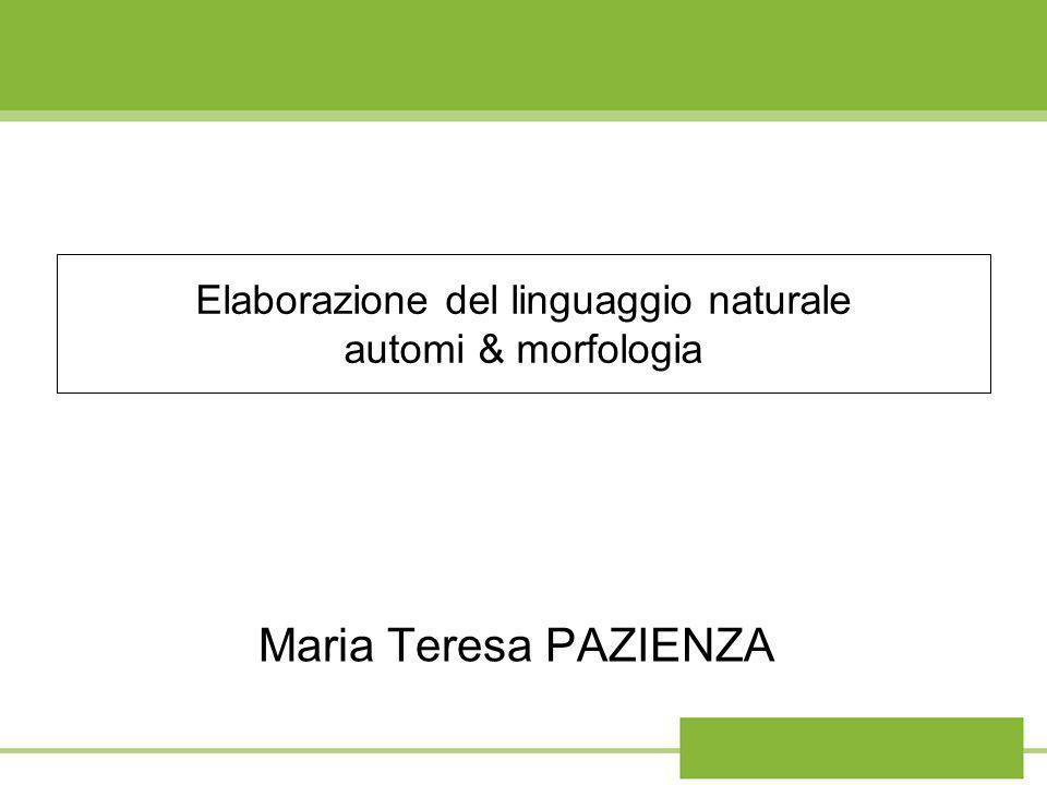 Elaborazione del linguaggio naturale automi & morfologia