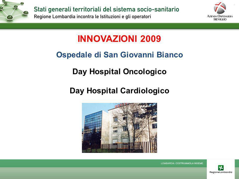 INNOVAZIONI 2009 Ospedale di San Giovanni Bianco