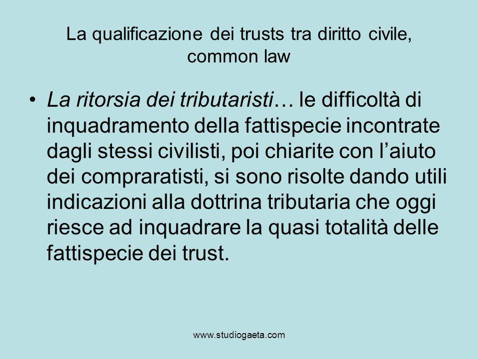 La qualificazione dei trusts tra diritto civile, common law