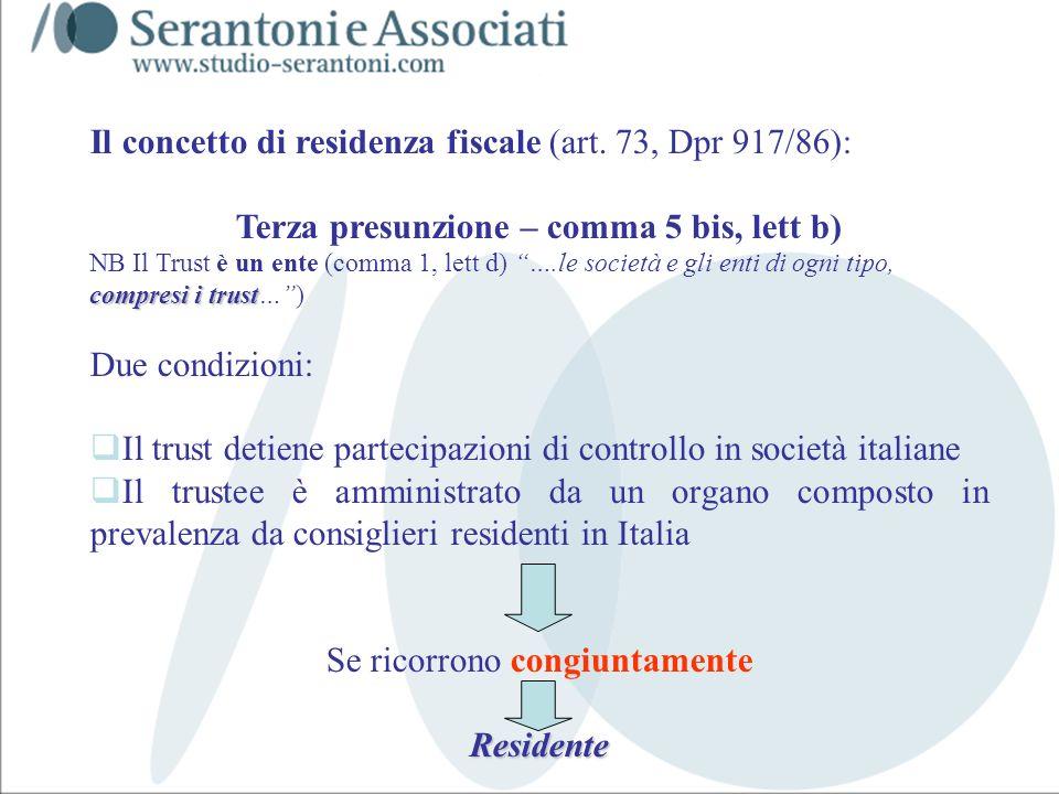 Il concetto di residenza fiscale (art. 73, Dpr 917/86):