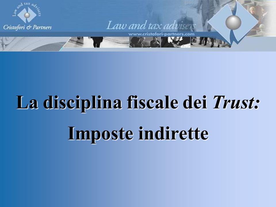 La disciplina fiscale dei Trust: