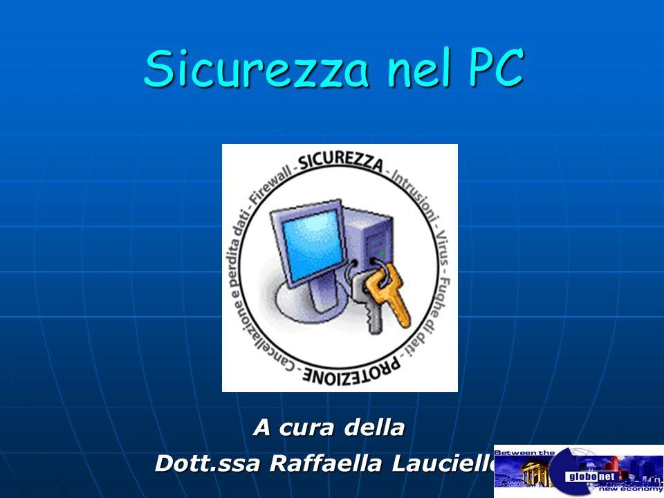A cura della Dott.ssa Raffaella Lauciello