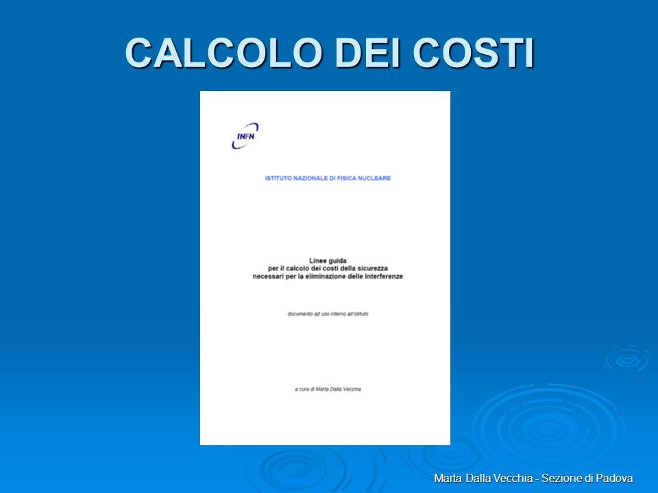 CALCOLO DEI COSTI Marta Dalla Vecchia - Sezione di Padova