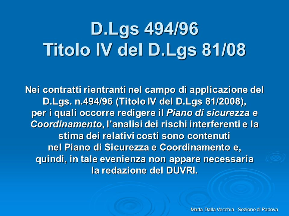 D.Lgs 494/96 Titolo IV del D.Lgs 81/08