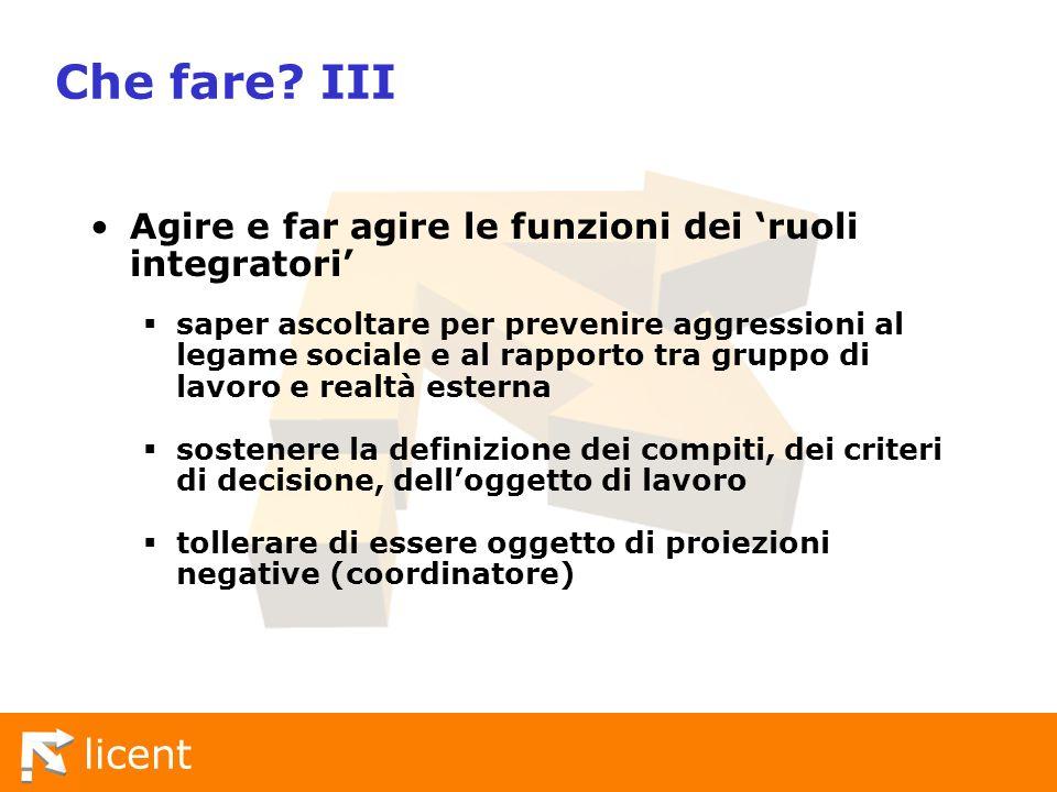 Che fare III Agire e far agire le funzioni dei 'ruoli integratori'