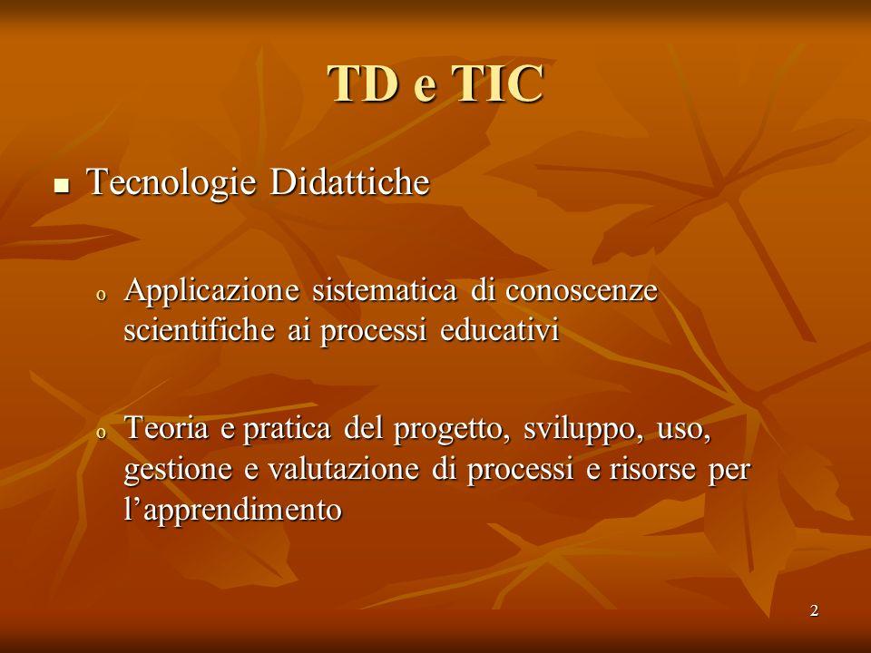TD e TIC Tecnologie Didattiche