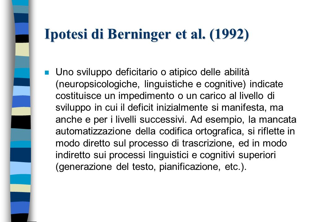 Ipotesi di Berninger et al. (1992)