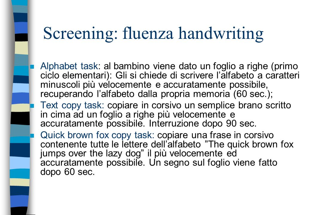 Screening: fluenza handwriting