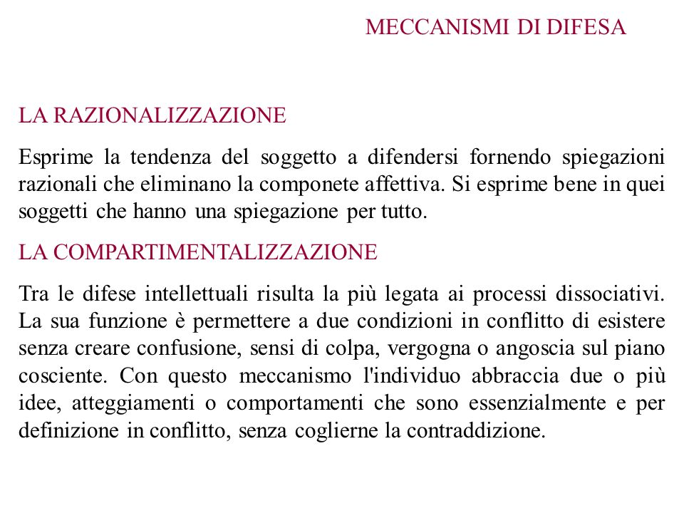 MECCANISMI DI DIFESA LA RAZIONALIZZAZIONE.