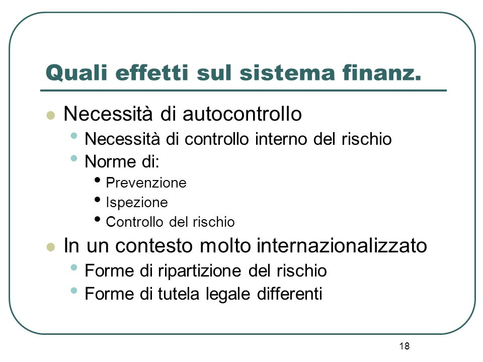 Quali effetti sul sistema finanz.