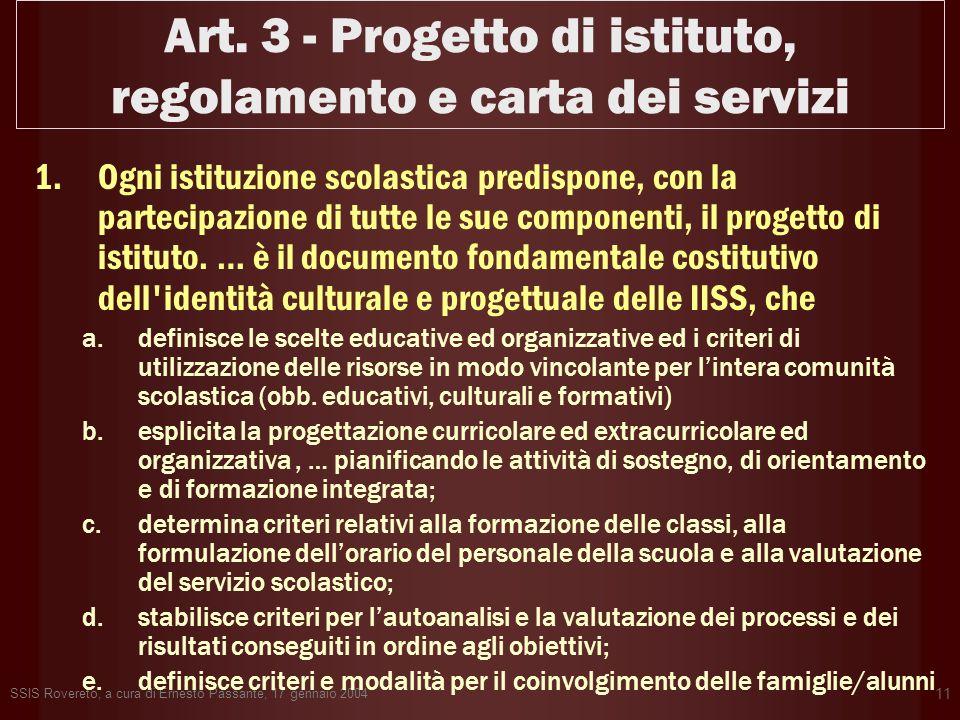 Art. 3 - Progetto di istituto, regolamento e carta dei servizi