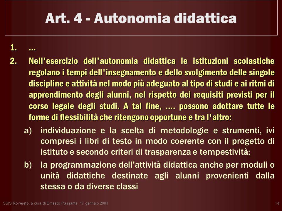 Art. 4 - Autonomia didattica