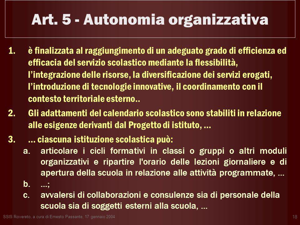 Art. 5 - Autonomia organizzativa