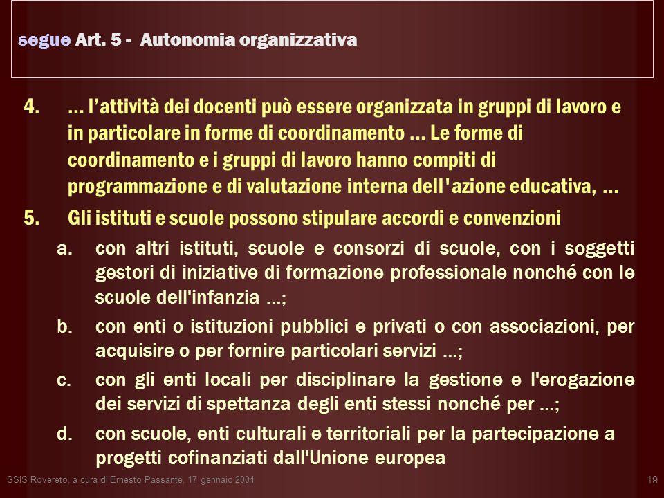 segue Art. 5 - Autonomia organizzativa