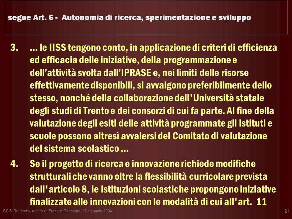 segue Art. 6 - Autonomia di ricerca, sperimentazione e sviluppo