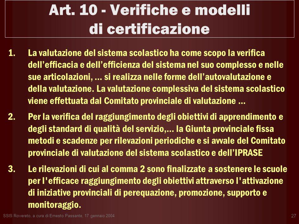 Art. 10 - Verifiche e modelli di certificazione