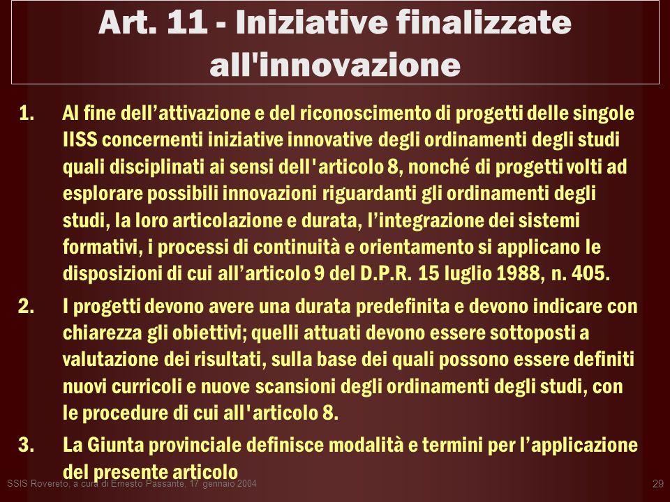 Art. 11 - Iniziative finalizzate all innovazione