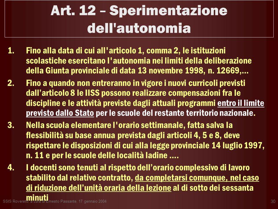Art. 12 – Sperimentazione dell autonomia