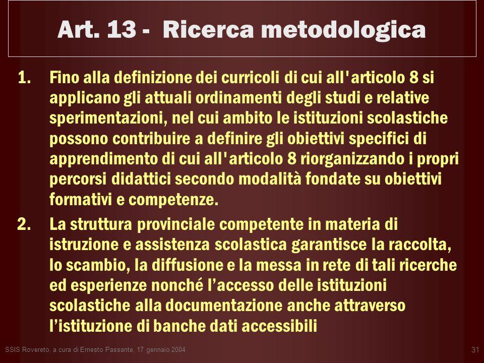 Art. 13 - Ricerca metodologica