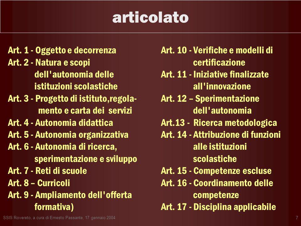 articolato Art. 1 - Oggetto e decorrenza Art. 2 - Natura e scopi