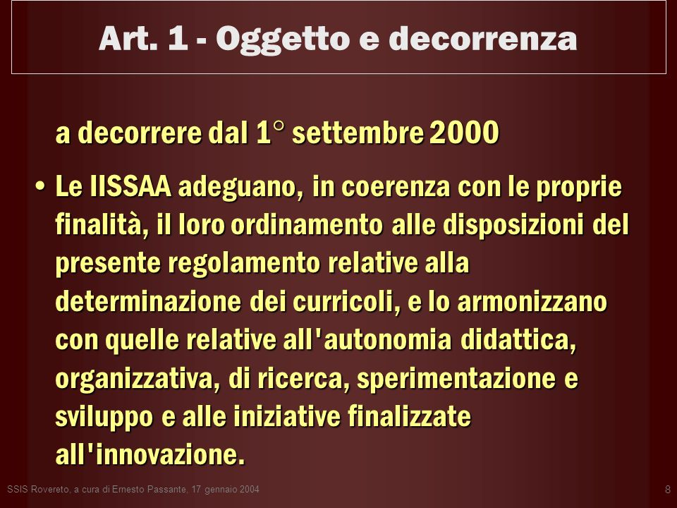 Art. 1 - Oggetto e decorrenza