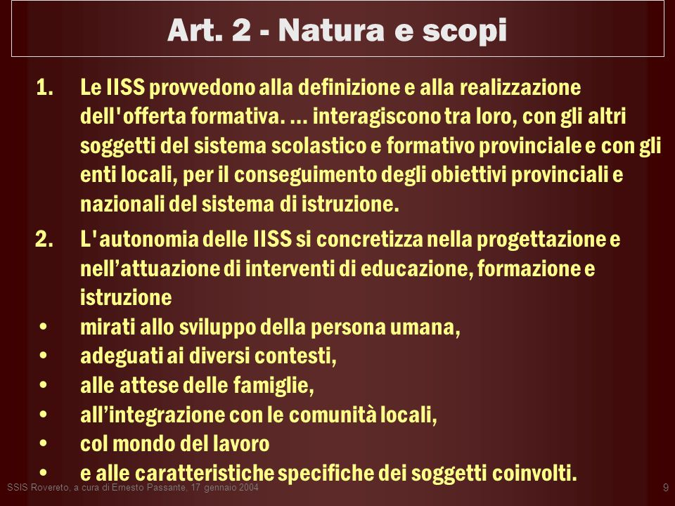 Art. 2 - Natura e scopi