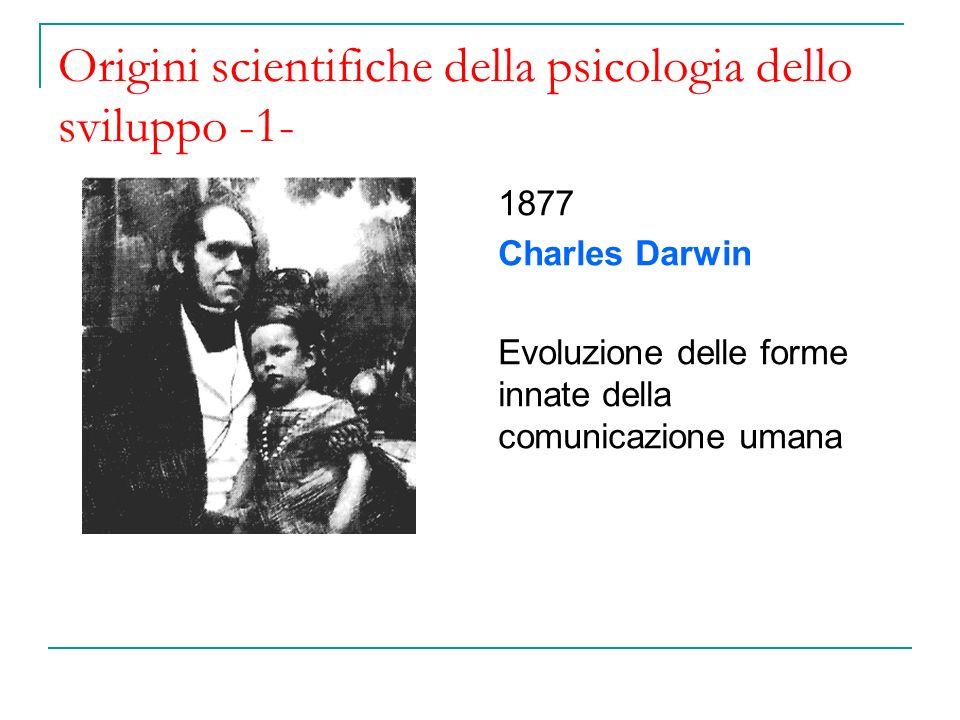 Origini scientifiche della psicologia dello sviluppo -1-