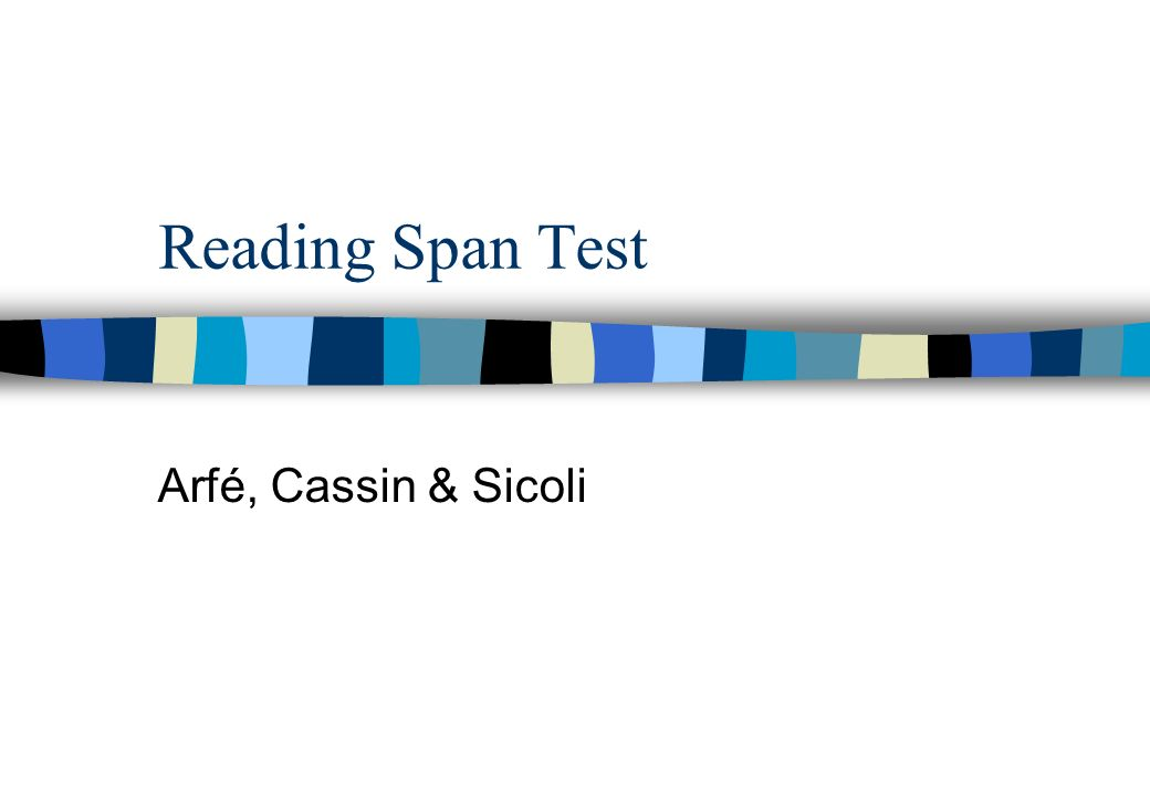 Reading Span Test Arfé, Cassin & Sicoli