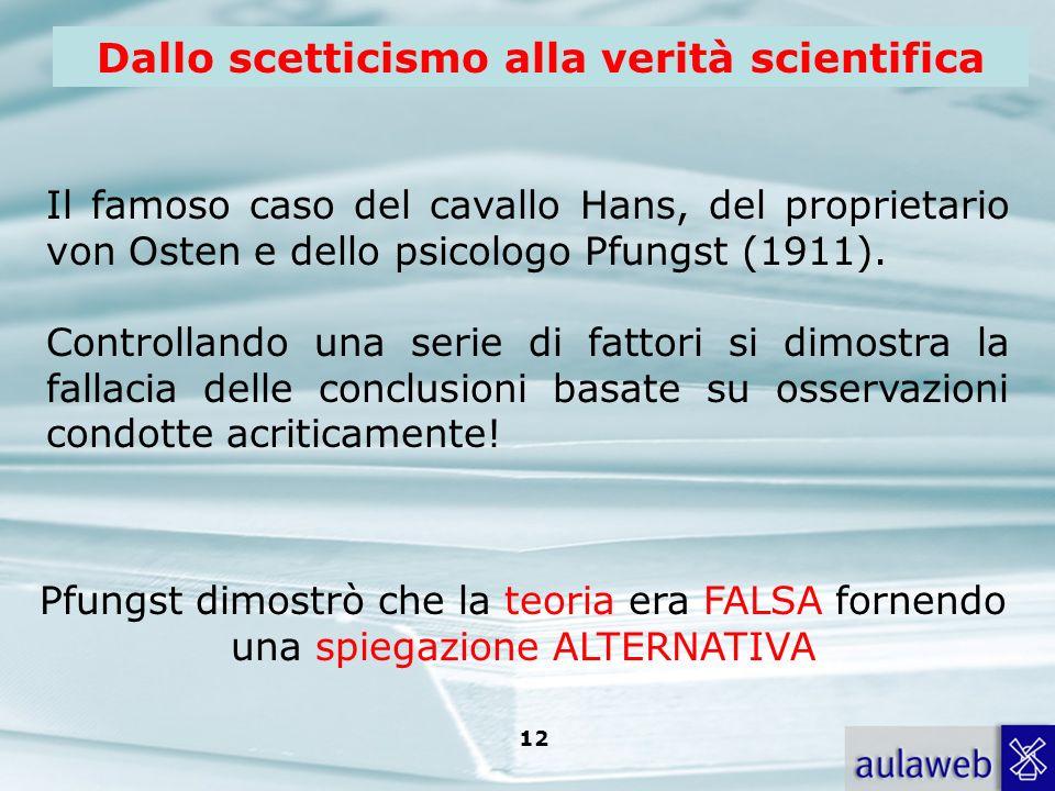 Dallo scetticismo alla verità scientifica
