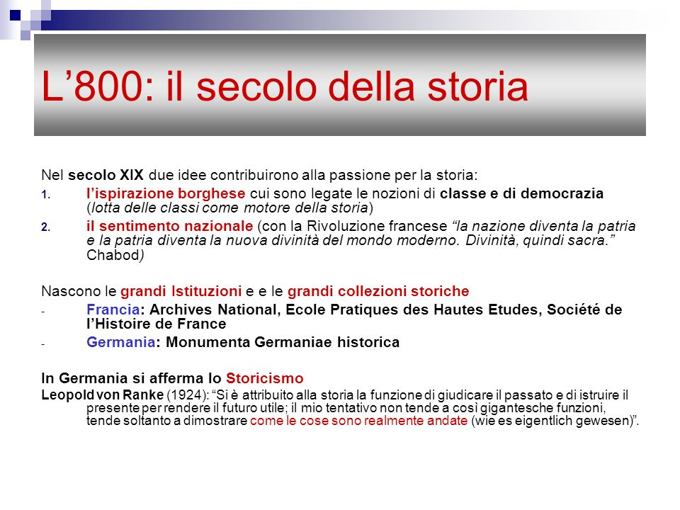 L'800: il secolo della storia