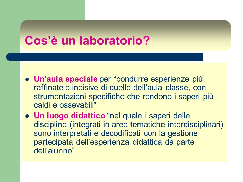 Cos'è un laboratorio