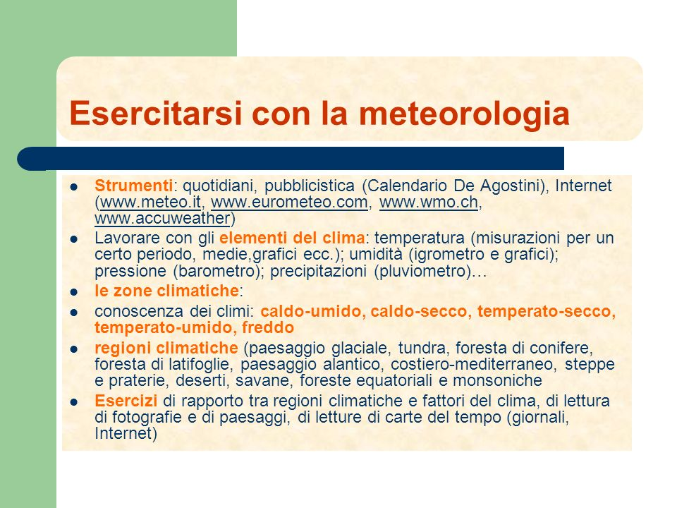Esercitarsi con la meteorologia