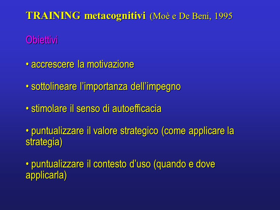 TRAINING metacognitivi (Moè e De Beni, 1995