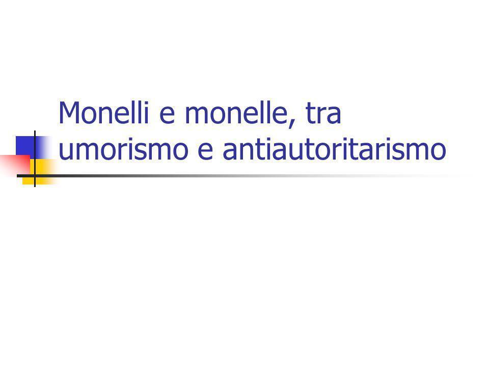 Monelli e monelle, tra umorismo e antiautoritarismo