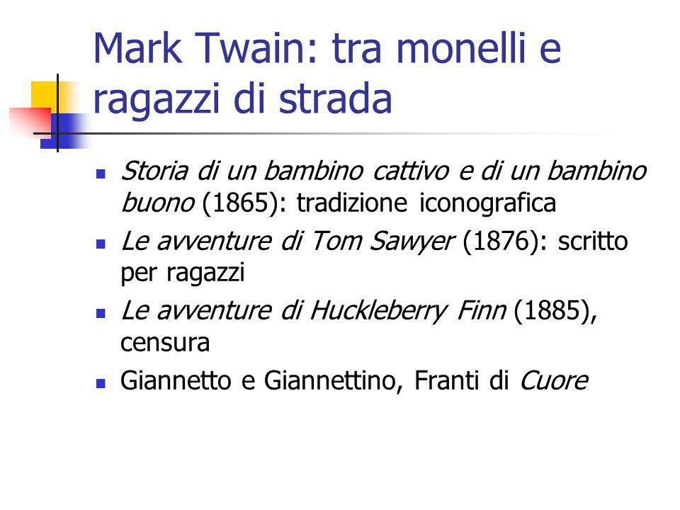 Mark Twain: tra monelli e ragazzi di strada