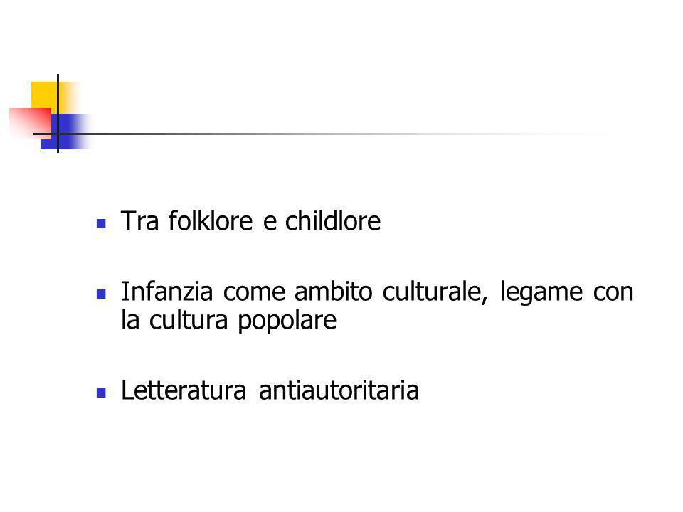 Tra folklore e childlore