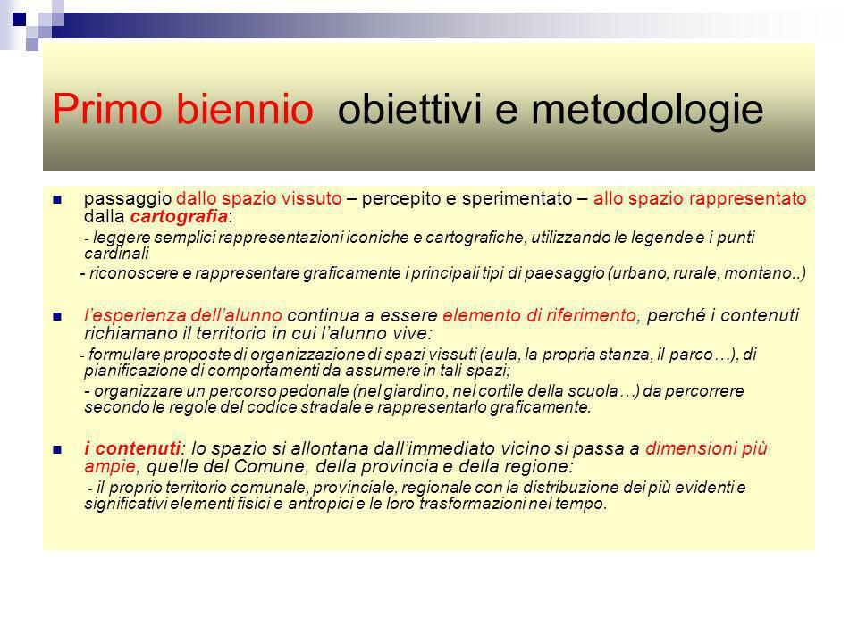 Primo biennio obiettivi e metodologie