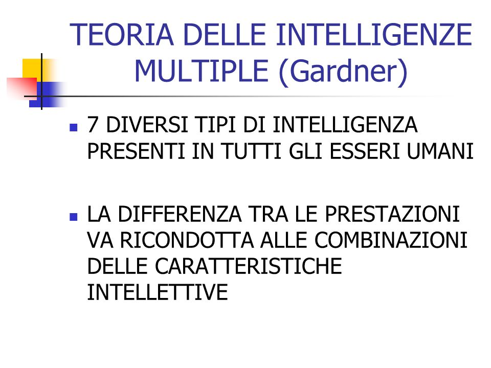 TEORIA DELLE INTELLIGENZE MULTIPLE (Gardner)