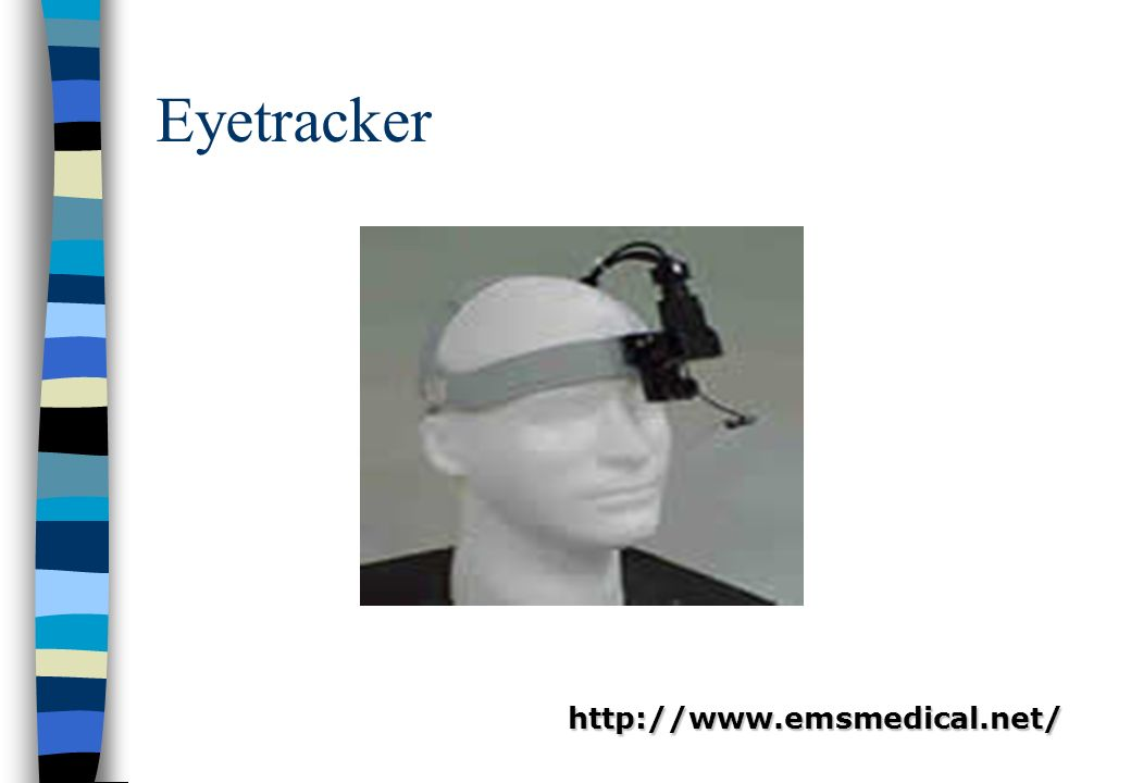 Eyetracker http://www.emsmedical.net/