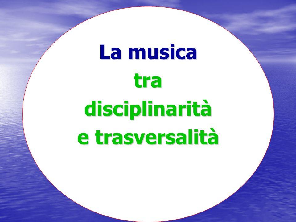 La musica tra disciplinarità e trasversalità