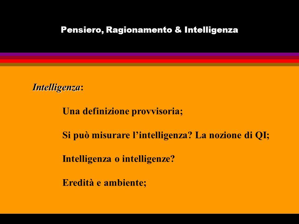 Pensiero, Ragionamento & Intelligenza