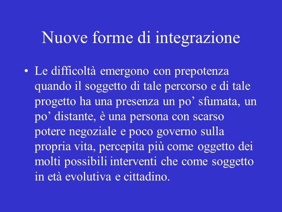 Nuove forme di integrazione