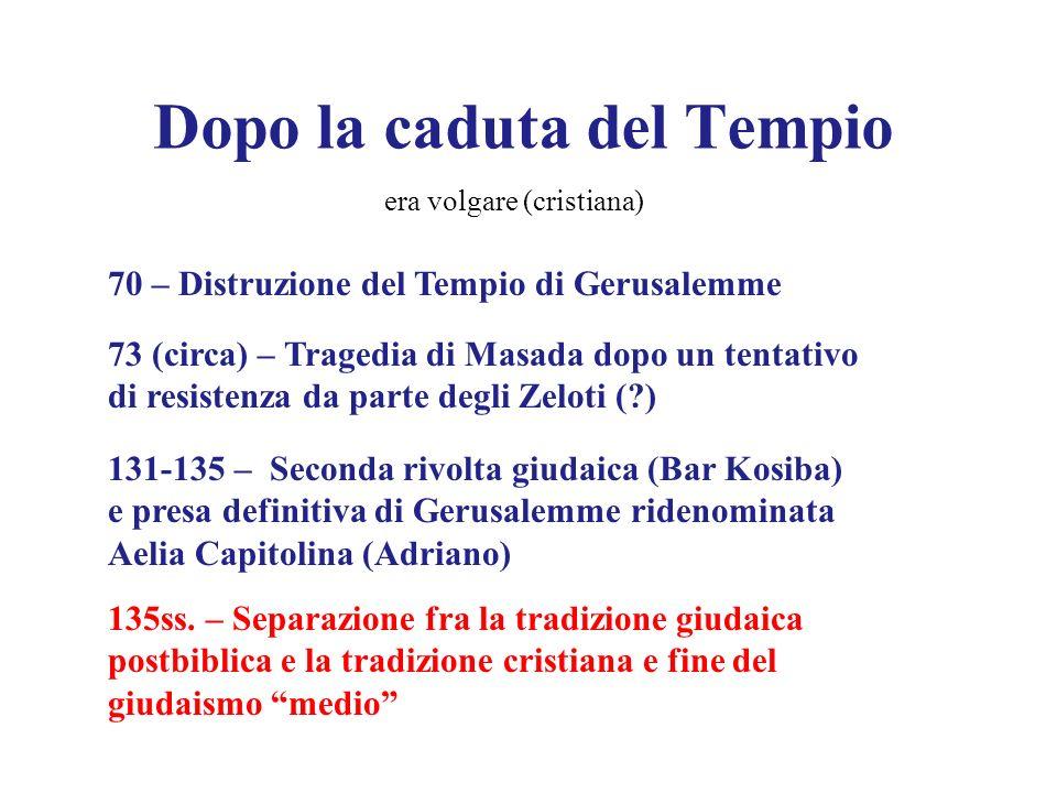 Dopo la caduta del Tempio
