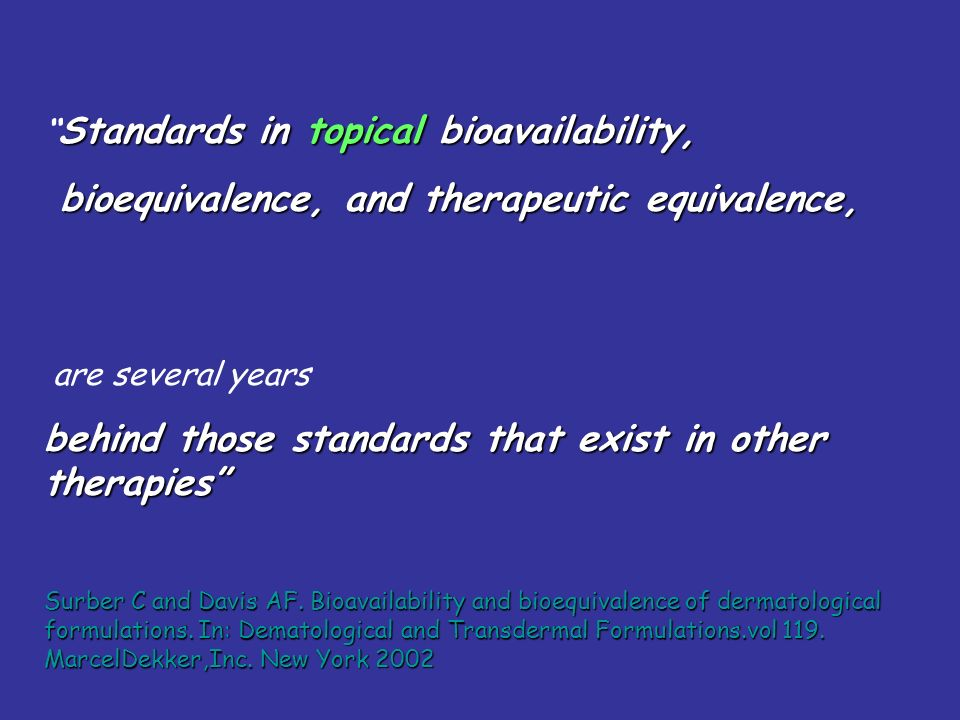 bioequivalence, and therapeutic equivalence,