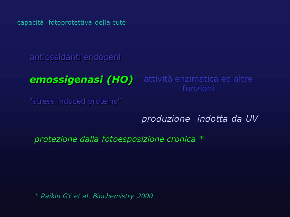 emossigenasi (HO) produzione indotta da UV antiossidanti endogeni