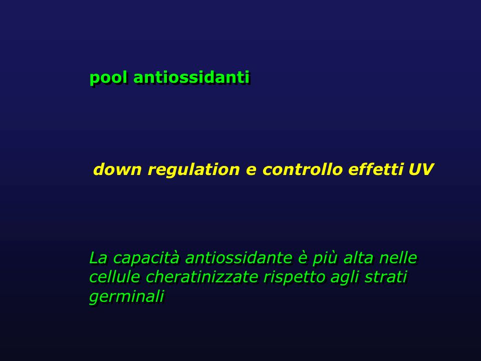 pool antiossidanti down regulation e controllo effetti UV.